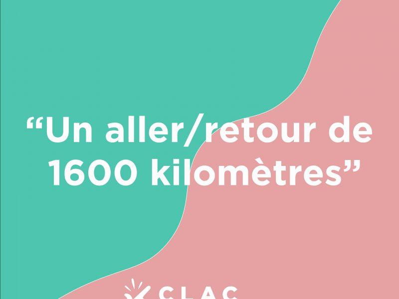 Histoire Clac n°31 : un Aller/Retour de 1600 kilomètres