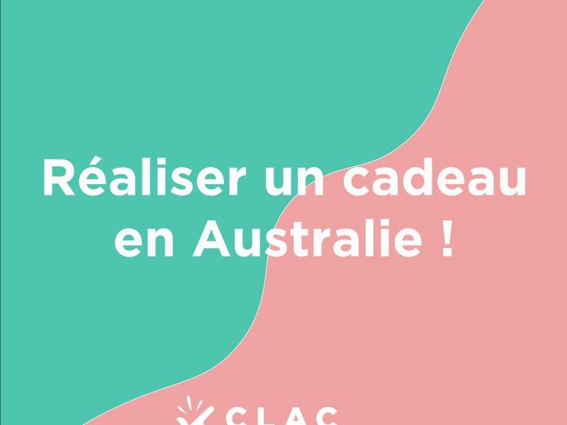 Histoire Clac n°24 : réaliser un cadeau en Australie