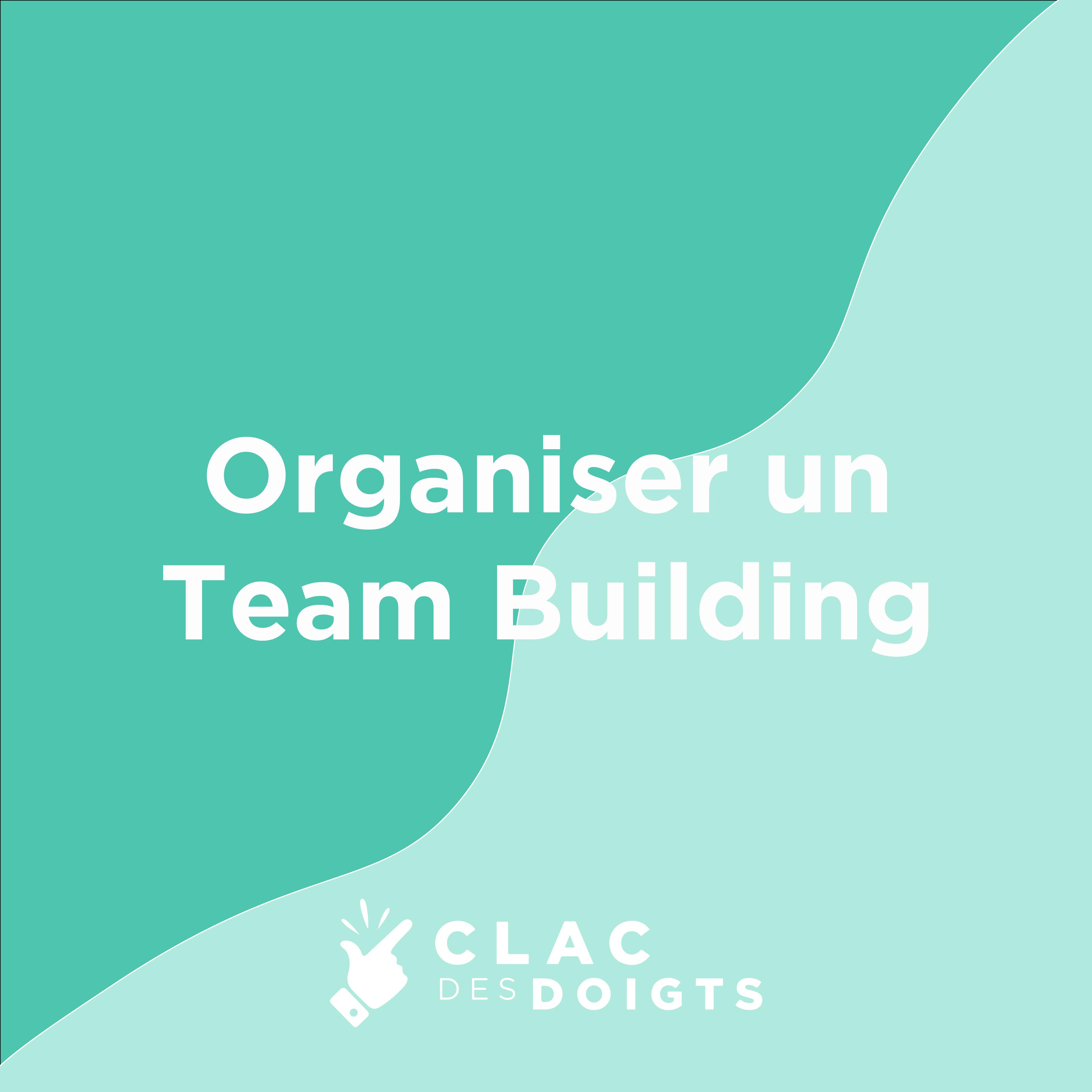 Histoire Clac N°23 : organiser un team building